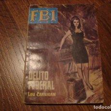 Cómics: FBI N.839 LOU CARRIGAN. Lote 143913890