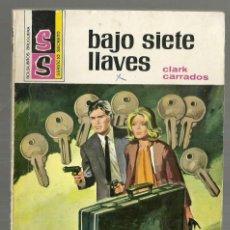 Cómics: BAJO SIETE LLAVES. CLARK CARRADOS. COLECCION SERVICIO SECRETO, Nº 1147. ED. BRUGUERA, 1972. 1ª ED.. Lote 145398874