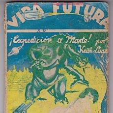 Cómics: VIDA FUTURA - KEITH LUGER - EXPEDICIÓN A MARTE - EDICIONES BATERÍA, AÑOS 50. Lote 147291150
