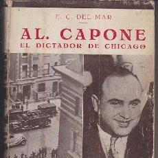 Cómics: AL CAPONE, EL DICTADOR DE CHICAGO - E. C. DELMAR . Lote 147291886
