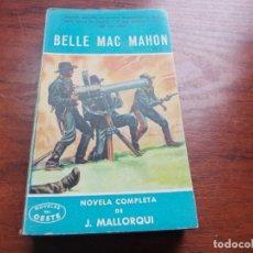 Cómics: NOVELAS DEL OESTE J. MALLORQUÍ Nº 66 BELLE MAC MAHÓN. EDICIONES CLIPER 1.959. Lote 271684603