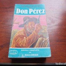 Cómics: NOVELAS DEL OESTE J. MALLORQUÍ Nº 16 DON PÉREZ. EDICIONES CLIPER 1.958. Lote 271684453