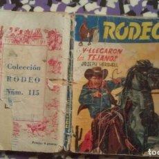Cómics: Y LLEGARON LOS TEJANOS - JOSEPH HERSHELL - RODEO Nº 115 EDI. CIES. Lote 147615138