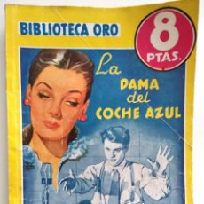 Cómics: LA DAMA DEL COCHE AZUL - SIDNEY MARSHALL - BIBLIOTECA ORO - Nº 275 - AÑO 1951. Lote 148344026