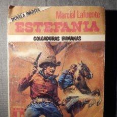 Cómics: NOVELA - MANUEL LAFUENTE M. L. ESTEFANÍA - COLGADURAS HUMANAS - COLECCIÓN BRONCO OESTE - ZINCO 1988. Lote 148688370