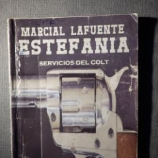 Cómics: NOVELA - MANUEL LAFUENTE M. L. ESTEFANÍA - SERVICIOS DEL COLT - DEBUKS 2011. Lote 148691198