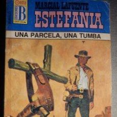 Cómics: NOVELA - MANUEL LAFUENTE M. L. ESTEFANÍA - UNA PARCELA, UNA TUMBA - BÚFALO -EDICIONES B - 1992. Lote 230241590