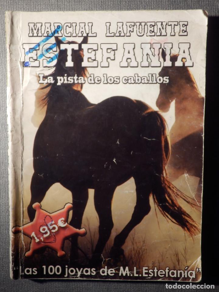NOVELA - MANUEL LAFUENTE M. L. ESTEFANÍA - LA PISTA DE LOS CABALLOS - CENTAURO - BRUGUERA - 2015 (Tebeos, Comics y Pulp - Pulp)
