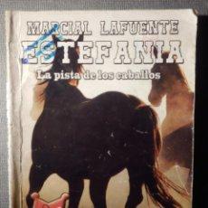 Cómics: NOVELA - MANUEL LAFUENTE M. L. ESTEFANÍA - LA PISTA DE LOS CABALLOS - CENTAURO - BRUGUERA - 2015. Lote 148692494