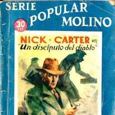 Cómics: NICK CARTER COLECCIÓN POPULAR MOLINO - UN DISCÍPULO DEL DIABLO (1936). Lote 150142890