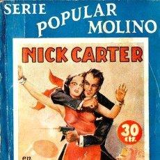 Cómics: NICK CARTER COLECCIÓN POPULAR MOLINO - LA DESCONOCIDA (1936). Lote 150143586