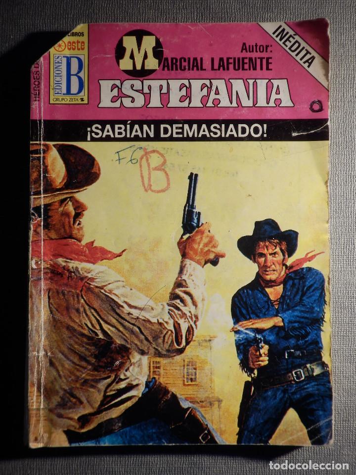 NOVELA - MANUEL LAFUENTE M. L. ESTEFANÍA ¡SABIAN DEMASIADO! INEDITA -HEROES OESTE-EDICIONES B - 200 (Tebeos, Comics y Pulp - Pulp)