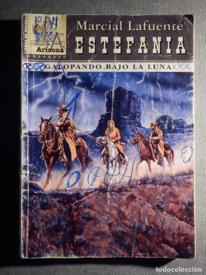 NOVELA - MANUEL LAFUENTE M. L. ESTEFANÍA GALOPANDO BAJO LA LUNA -ARIZONA - ED. CIES - 2005 (Tebeos, Comics y Pulp - Pulp)