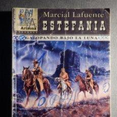 Cómics: NOVELA - MANUEL LAFUENTE M. L. ESTEFANÍA GALOPANDO BAJO LA LUNA -ARIZONA - ED. CIES - 2005. Lote 150850438