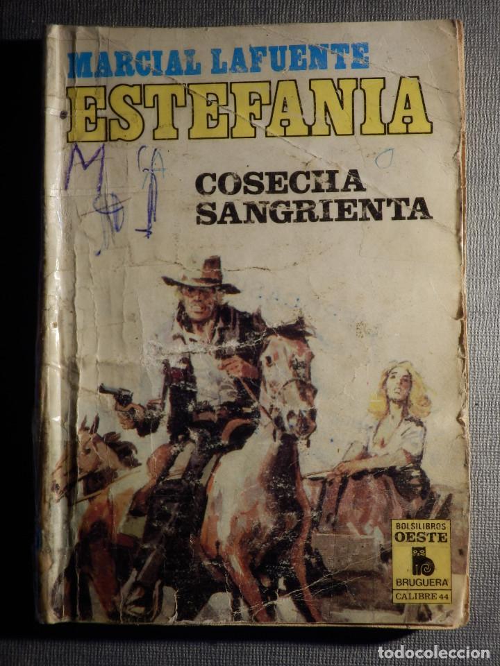 NOVELA - MANUEL LAFUENTE M. L. ESTEFANÍA COSECHA SANGRIENTA - CALIBRE 44 - BRUGUERA - 1986 (Tebeos, Comics y Pulp - Pulp)