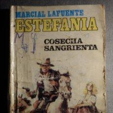 Cómics: NOVELA - MANUEL LAFUENTE M. L. ESTEFANÍA COSECHA SANGRIENTA - CALIBRE 44 - BRUGUERA - 1986. Lote 150850510