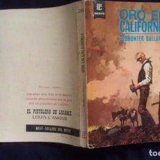 Cómics: ORO EN CALIFORNIA - YODHUNTER BALLARD - BEST-SELLERS DEL OESTE 286 - TORAY. Lote 151621042