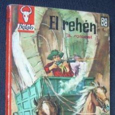 Cómics: EL REHEN. A. ROLCEST. COLECCION BUFALO, Nº 571. EDITORIAL BRUGUERA, 1964. Lote 152628562