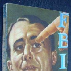 Cómics: LA LEY Y EL. O.C. TAVIN. COLECCION FBI, Nº 243. EDICIONES ROLLAN, 1954. Lote 152650090
