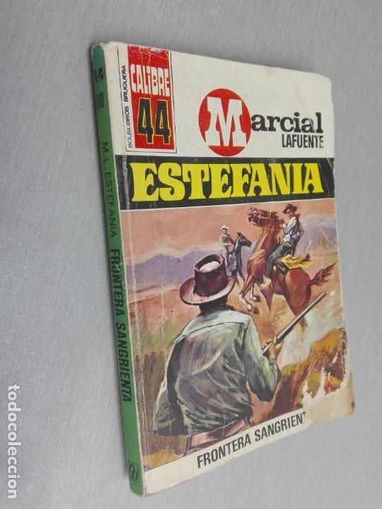 FRONTERA SANGRIENTA / MARCIAL LAFUENTE ESTEFANÍA / CALIBRE 44 Nº 110 / BRUGUERA 2ª EDICIÓN 1972 (Tebeos, Comics y Pulp - Pulp)