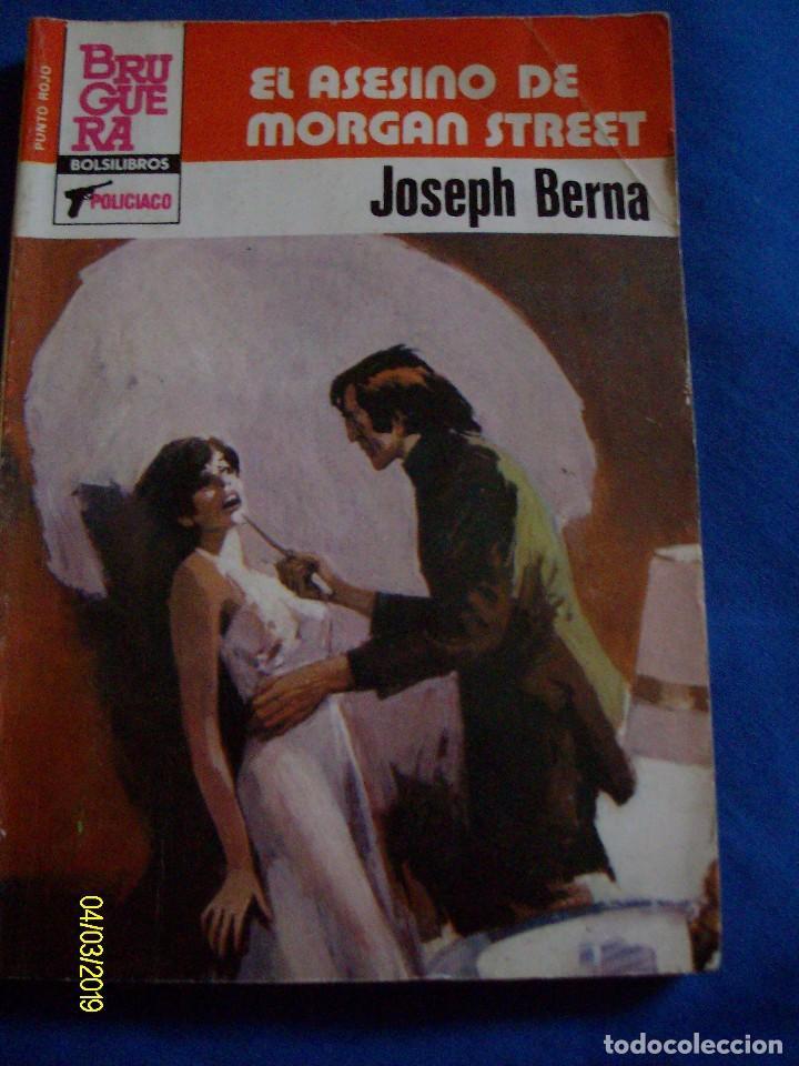 EL ASESINO DE MORGAN STREET JOSEPH BERNA BOLSILIBROS PUNTO ROJO Nº 1150 BRUGUERA POLICIACO (Comics und Tebeos - Pulps)