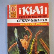 Cómics: KIAI Nº38 / LOS CRUZADOS MARILLOS / CURTIS GARLAND / BRUGUERA 1ª EDICIÓN 1977. Lote 155330738