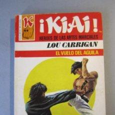 Cómics: KIAI Nº59 /EL VUELO DEL AGUILA / CLOU CARRIGAN / BRUGUERA 1ª EDICIÓN 1977. Lote 155351050