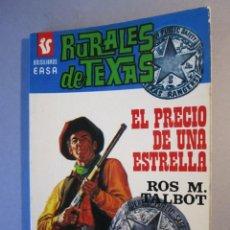 Cómics: RURALES DE TEXAS Nº53 / EL PRECIO DE UNA ESTRELLA / BOLSILIBROS EASA / 1ª EDICIÓN 1976. Lote 155355582
