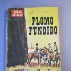 Cómics: TEXAS SALVAJE Nº5 / PLOMO FUNDIDO /HARRY TEMPAL /PETRONIO / 1ª EDICIÓN 1978. Lote 155384490