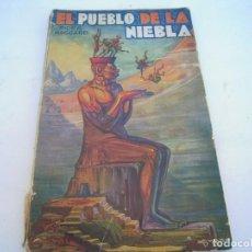 Comics : EL PUEBLO DE LA NIEBLA EDICIONES IBERIA 1º EDICIÓN 1930. Lote 155462278