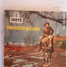 Cómics: BEST SELLERS DEL OESTE Nº 45 - EL VAQUERO VAGABUNDO - TODHUNTER BALLARD - 1962 EDI. TORAY. Lote 155991594