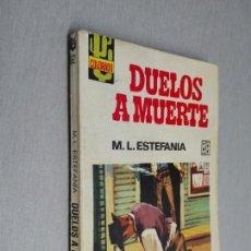 Cómics: DUELOS A MUERTE / MARCIAL LAFUENTE ESTEFANÍA / COLORADO Nº 562 / BRUGUERA 1ª ED.. Lote 156087366