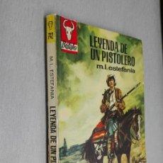 Cómics: LEYENDA DE UN PISTOLERO / MARCIAL LAFUENTE ESTEFANÍA / BÚFALO Nº 742 / BRUGUERA 1ª ED.. Lote 156092094