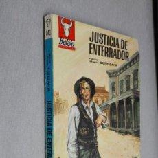 Cómics: JUSTICIA DE ENTERRADOR / MARCIAL LAFUENTE ESTEFANÍA / BÚFALO Nº 643 / BRUGUERA 1ª ED.. Lote 156092610