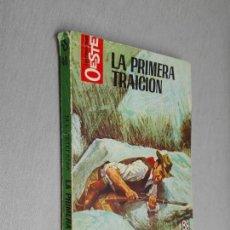 Cómics: LA PRIMERA TRAICIÓN / MARCIAL LAFUENTE ESTEFANÍA / HÉROES DEL OESTE Nº 470 / BRUGUERA 2ª ED.. Lote 156098338