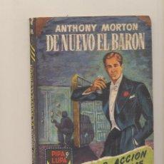 Fumetti: ANTHONY MORTON. DE NUEVO EL BARÓN. COLECCIÓN PIPA Y LUPA. EDITORIAL JANO. Lote 156844464