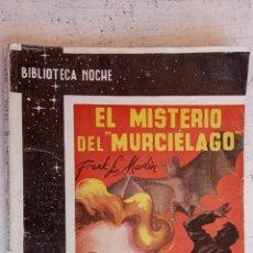 Cómics: BIBLIOTECA NOCHE - EL MISTERIO DEL MURCIELAGO - FRANK L. MARTÍN - A. LÓPEZ RUBIO ILUSTRA. Lote 156915654