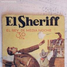 Cómics: EL SHERIFF Nº 264 - EL REY DE LA MEDIA NOCHE - 1934 EDITORIAL FENIX. Lote 156915810
