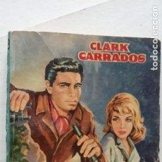 Cómics: HAZAÑAS BÉLICAS NOVELA Nº 328 - CLARK CARRADOS - JUEGOS PELIGROSOS - 1961 TORAY. Lote 156916870
