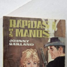 Cómics: ARIZONA OESTE Nº 225 - JOHNNY GARLAND, CURTIS GARLAND,DONALD CURTIS - RÁPIDAS SON MIS MANOS - 1962. Lote 156917978
