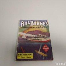 Cómics: J10- BILL BARNES AVENTURERO DEL AIRE GEORGE L EATON EDITORIAL MOLINO 1944 63 PAG. Lote 158411074