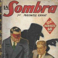 Cómics: HOMBRES AUDACES. MOLINO 1936. LA SOMBRA. LA AMENAZA ROJA. MAXWELL GRANT. Lote 158433189