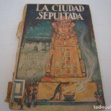 Comics : LA CIUDAD SEPULTADA JESUS DE ARAGON. Lote 158844410