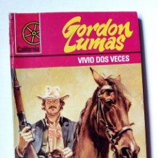 Cómics: CALIFORNIA Nº 1250 - VIVIO DOS VECES (GORDON LUMAS) BOLSILIBRO BRUGUERA. WESTERN.. Lote 160687786