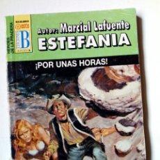 Cómics: HEROES DE LA PRADERA Nº 181 - ¡POR UNAS HORAS (M. LAFUENTE ESTEFANÍA) EDICIONES B, BOLSILIBROS OESTE. Lote 160687994