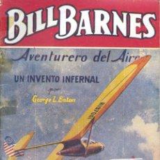 Cómics: BILL BARNES Nº236. EDITORIAL MOLINO, 1947. AUTOR: GEORGE L. EATON. Lote 162799110