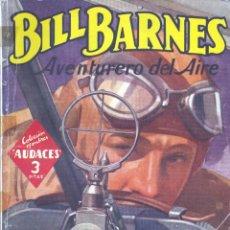 Cómics: BILL BARNES Nº148. EDITORIAL MOLINO, 1947. AUTOR: GEORGE L. EATON. Lote 163592490