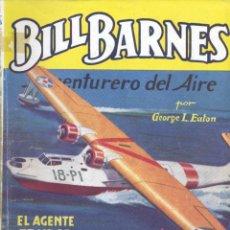 Cómics: BILL BARNES Nº106. EDITORIAL MOLINO, 1945. AUTOR: GEORGE L. EATON. Lote 163984754