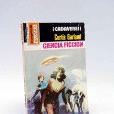 Cómics: LA CONQUISTA DEL ESPACIO 451. ¡CADÁVERES! (CURTIS GARLAND) BRUGUERA BOLSILIBROS, 1979. Lote 211824363