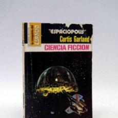 Cómics: LA CONQUISTA DEL ESPACIO 461. ESPACIÓPOLIS (CURTIS GARLAND) BRUGUERA BOLSILIBROS, 1979. Lote 211824371
